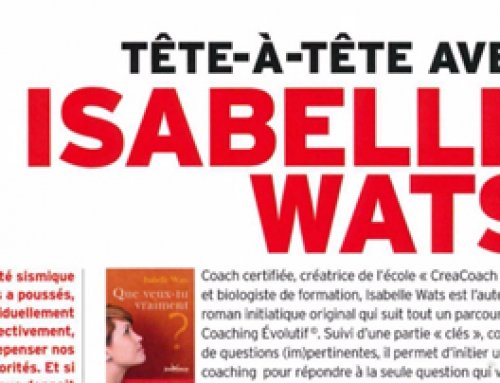 Isabelle Wats – Interview dans le nouveau magazine BIOTEMPO